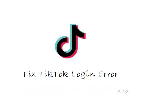 Fix TikTok Login Error Complete Guide